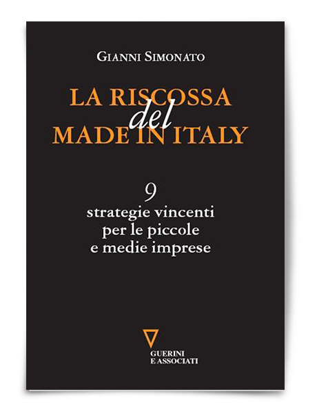 La Riscossa Del Made in Italy | Gianni Simonato